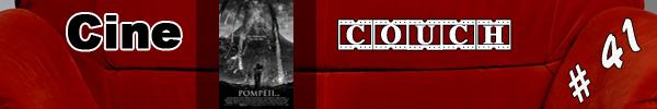 CineCouch #41 - Pompeii