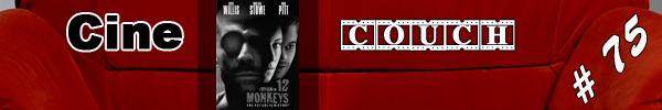 CineCouch #75 - Twelve Monkeys