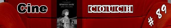 CineCouch #89 - Chihiros Reise ins Zauberland